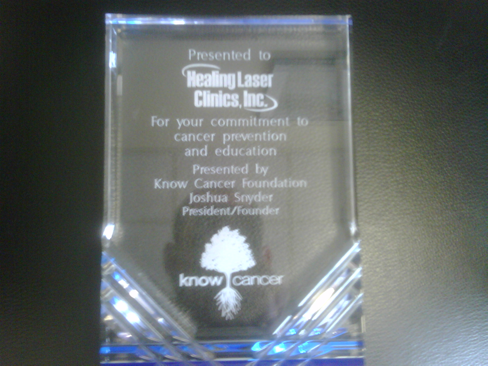Know Cancer awards Healing Laser Clinics for thier committment to cancer prevention and education!