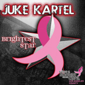 Juke Kartel Brightest Star