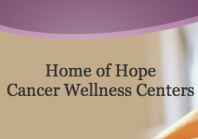 Home of Hope Cancer Wellness Center